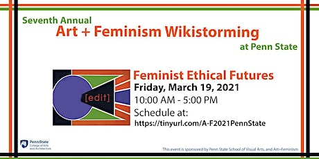 7th Annual Art+Feminism Wikistorming: Feminist Ethical Futures tickets