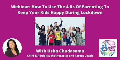 How To Use The 4 Rs Of Parenting To Keep Your Kids Happy During Lockdown tickets