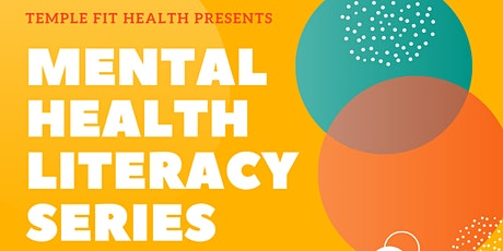 Mental Health Literacy Series tickets