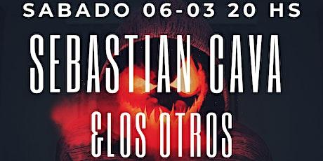 Sebastian Cava & Los Otros - Primer show 2021 entradas