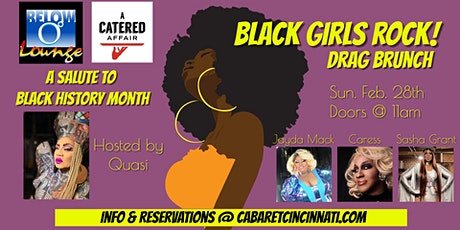 Black Girls Rock Drag Brunch.  A Salute to Black History Month! tickets