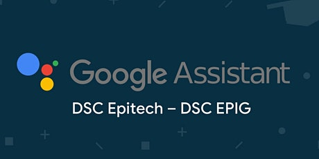 Taller - Build Actions for Google Assistant biglietti