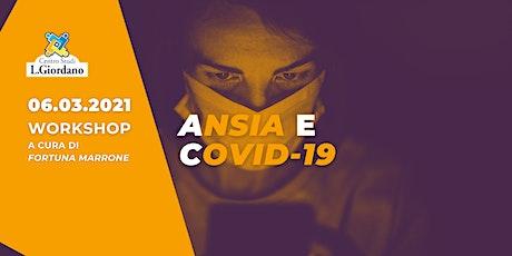 Ansia e Covid-19 | Webinar biglietti