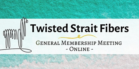 Twisted Strait Fibers Annual Membership Meeting tickets