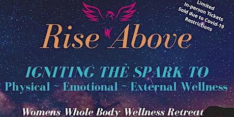 Rise Above Wellness Retreat tickets