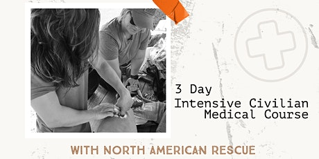 3 Day Intensive Civilian Medical Course tickets