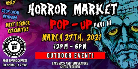 Horror Market Pop - Up (Part 3) / Houston, Tx tickets