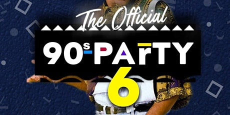 The Official 90s Party 6 tickets
