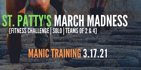 St. Patty's March Madness: A mean and green fitness challenge. tickets