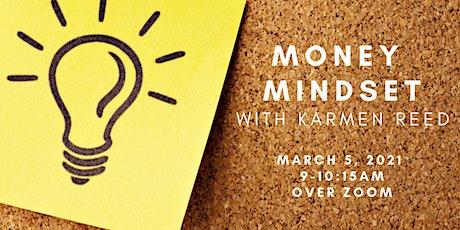 Money Mindset Mastermind with Karmen Reed tickets