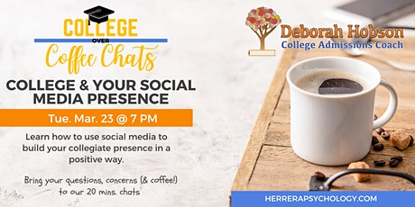 College & Your Social Media Presence tickets