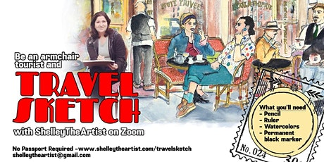 TravelSketch with Shelley the Artist - Virtual Painting Workshop tickets