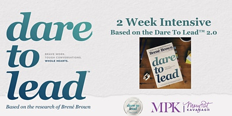 Dare To Lead™ 2 Week Immersion Programme tickets