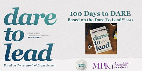 Dare To Lead™ 100 Days Programme tickets