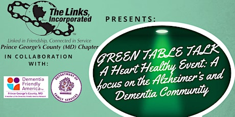 A Heart Health Event: A Focus on the Alzheimer's and Dementia Communities tickets