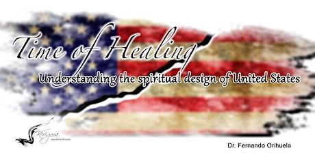 Evento Presencial - Time of Healing /Tiempo de Sanidad tickets