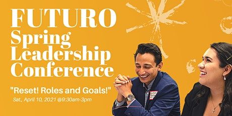 "FUTURO: Spring Leadership Conference: ""Reset! Roles and Goals!"" tickets"