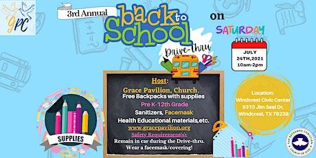 Grace Pavilion: Back -2- School Drive-Thru tickets