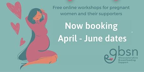 BUMPS@GBSN Preparation for Breastfeeding Workshop tickets