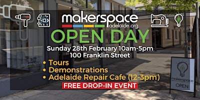Makerspace Adelaide Open Day!