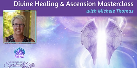 [ONLINE] Divine Healing and Ascension Masterclass entradas