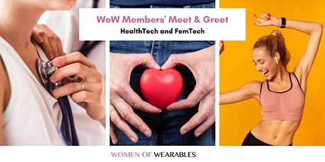 WoW Members' Meet & Greet - HealthTech and FemTech biglietti