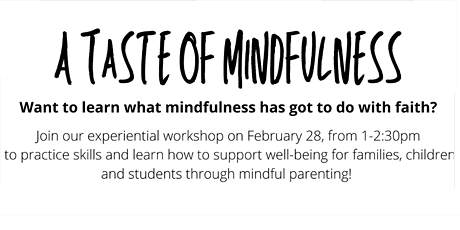 A Taste of Mindfulness - Mindful Parenting tickets