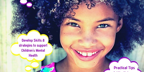 Supporting Children's Mental Health & Mindfulness Course tickets