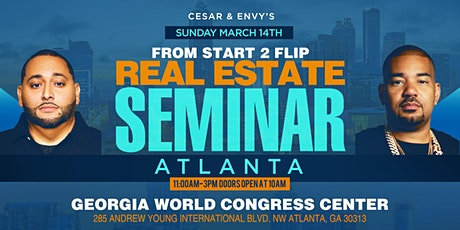 Cesar & DJ Envy's Real Estate Seminar [ATLANTA] tickets