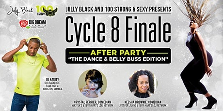 Jully Black and 100 Strong & Sexy presents Cycle 8 After Party! tickets