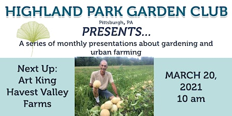 Highland Park Garden Club Presents... Sustainable  Growing Practices tickets