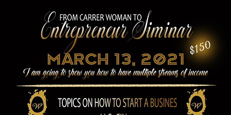 From Career woman to Entrepreneur tickets