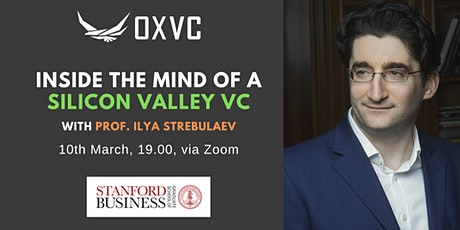 Inside the Mind of a Silicon Valley VC, with Stanford Prof. Ilya Strebulaev tickets