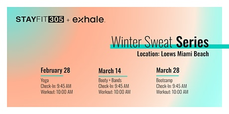 STAY FIT 305 Winter Sweat Series: Booty + Bands tickets