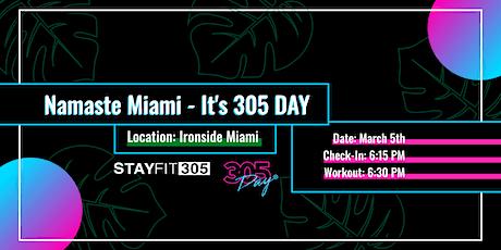 Namaste Miami - It's 305 DAY 2021 tickets