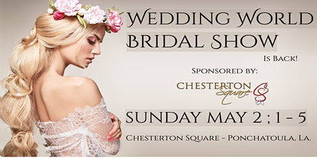 Wedding World Bridal Show (Ponchatoula) tickets