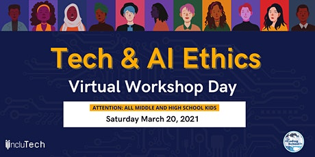 IncluTech at The Coding School Presents: Tech  & AI Ethics Workshop Day tickets