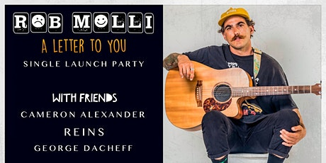 "Rob Molli ""A Letter to You"" Single Launch Party tickets"