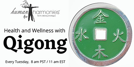 Health and Wellness with Qigong tickets