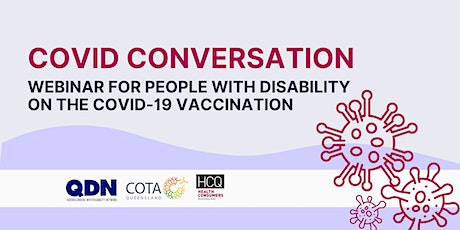 COVID Conversation:  COVID-19 vaccine roll-out for people with disability tickets