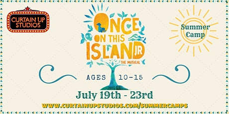 Once On This Island JR - Summer Camp 2021 tickets