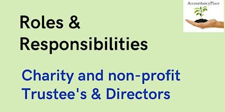Roles & Responsibilties -Charity & Not for Profit  Trustees & Directors tickets
