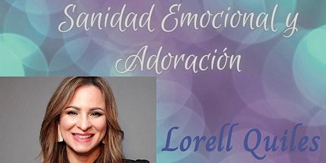 Sanidad Emocional a través de la Adoración con Lorell Quiles entradas