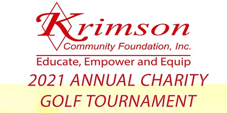 2021 Annual Krimson Community Foundation Charity Golf Tournament tickets