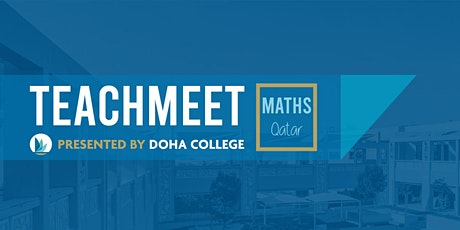 Teach Meet - Presented by Doha College tickets