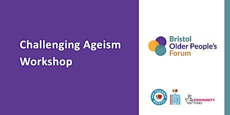 Challenging Ageism Workshop tickets