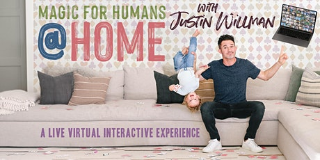 MAGIC FOR HUMANS at HOME with Justin Willman tickets