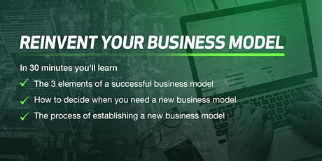 Reinvent Your Business Model tickets