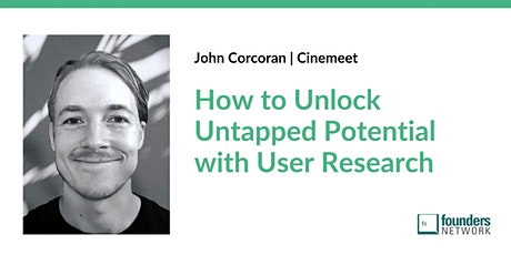How to Unlock Untapped Potential with User Research tickets