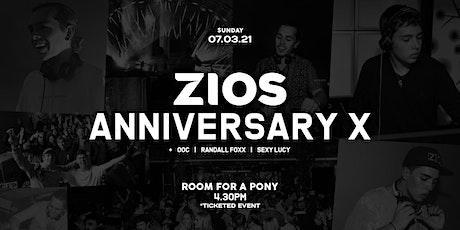 ZIOS | Anniversary X tickets
